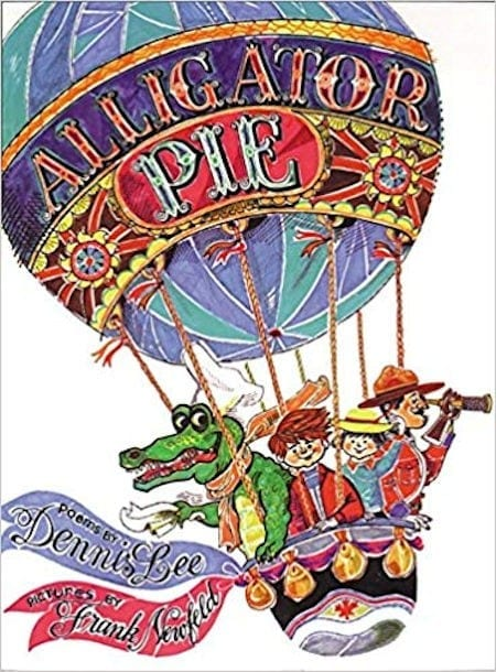 Alligator Pie written By Dennis Lee and illustrated by Frank Newfeld_50 Must-Read Books for Second Graders