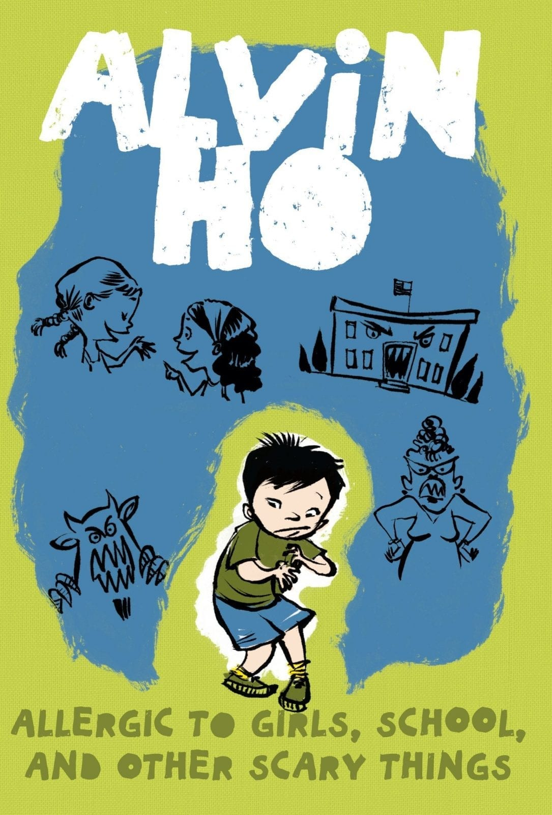 Alvin Ho: Allergic to Girls, School, and Other Scary Things written by Lenore Look and illustrated by LeUyen Pham_50 Must-Read Books for Second Graders