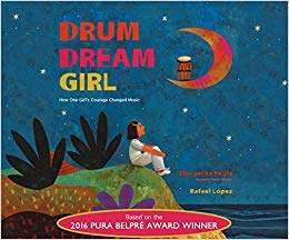 Drum Dream Girl written by Margarita Engle and illustrated by Rafael López_50 Must-Read Books for Second Graders