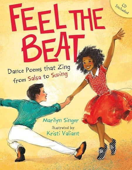 Feel the beat written by Marilyn Singer and illustrated by Kristi Valiant_50 Must-Read Books for Second Graders