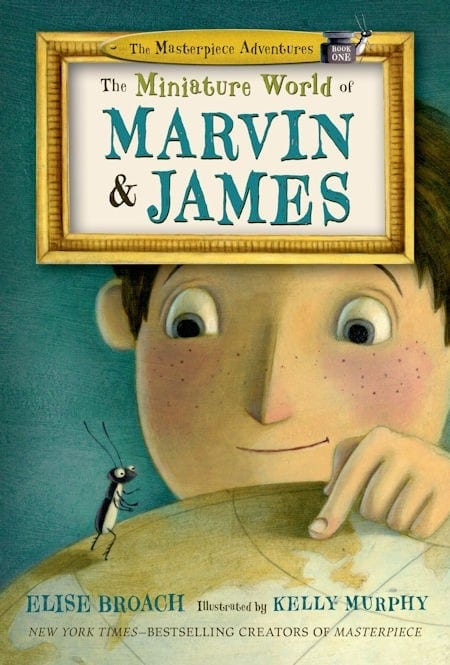 The Miniature World of Marvin and James written by Elise Broach and illustrated by Kelly Murphy_50 Must-Read Books for Second Graders
