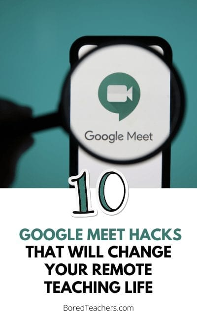 10 Google Meet Hacks That Will Change Your Remote Teaching Life