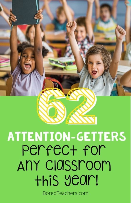60 Super Fun Attention-Getters Perfect For Any Classroom This Year