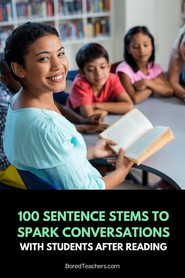 100 Sentence Stems to Spark Conversations with Students After Reading