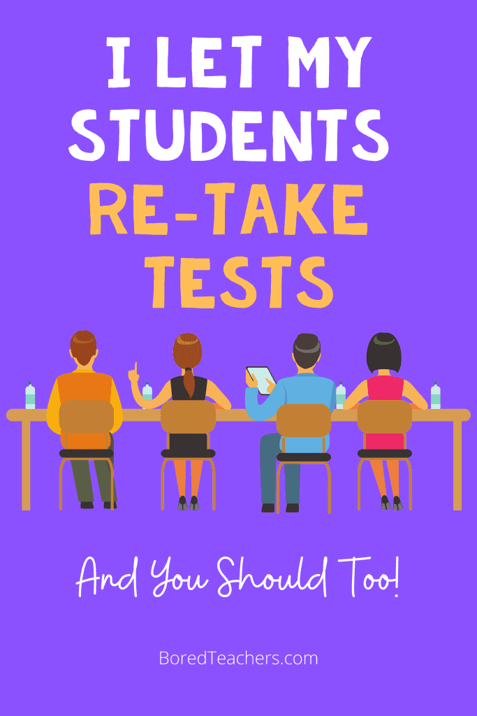 I Let My Students Re-take Tests - And You Should Too!